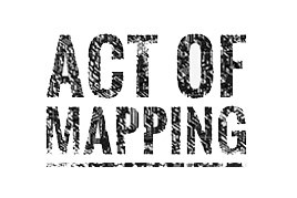 Act of Mapping